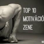 Top 10 motivációs zene