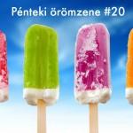 Pénteki örömzene #20