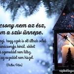 Karácsony nem az ész, hanem a szív ünnepe