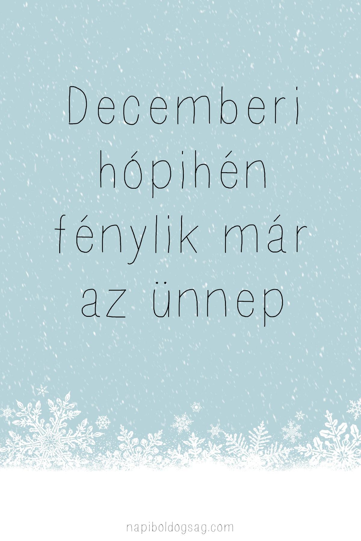 decemberi hópihén