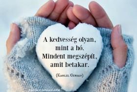 A kedvesség olyan, mint a hó…