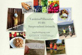 VasárnaPillanatok #185: Szeptemberi örömök