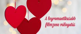 A legromantikusabb filmzene válogatás