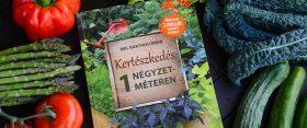"""""""Kertészkedés 1 négyzetméteren"""" könyvajánló + nyereményjáték!"""
