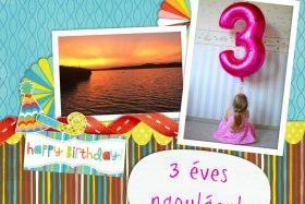 VasárnaPillanatok #235: 3 éves nagylány!