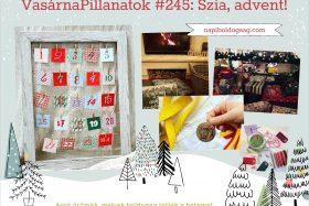 VasárnaPillanatok #249: Szia, Advent!
